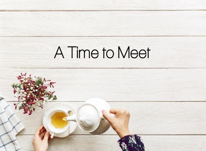 A Time to Meet