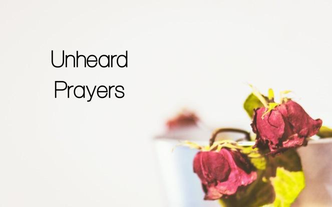 Unheard Prayers